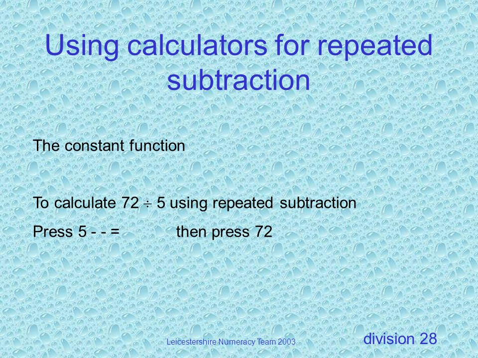 Using calculators for repeated subtraction