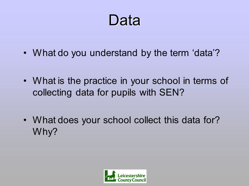 Data What do you understand by the term 'data'