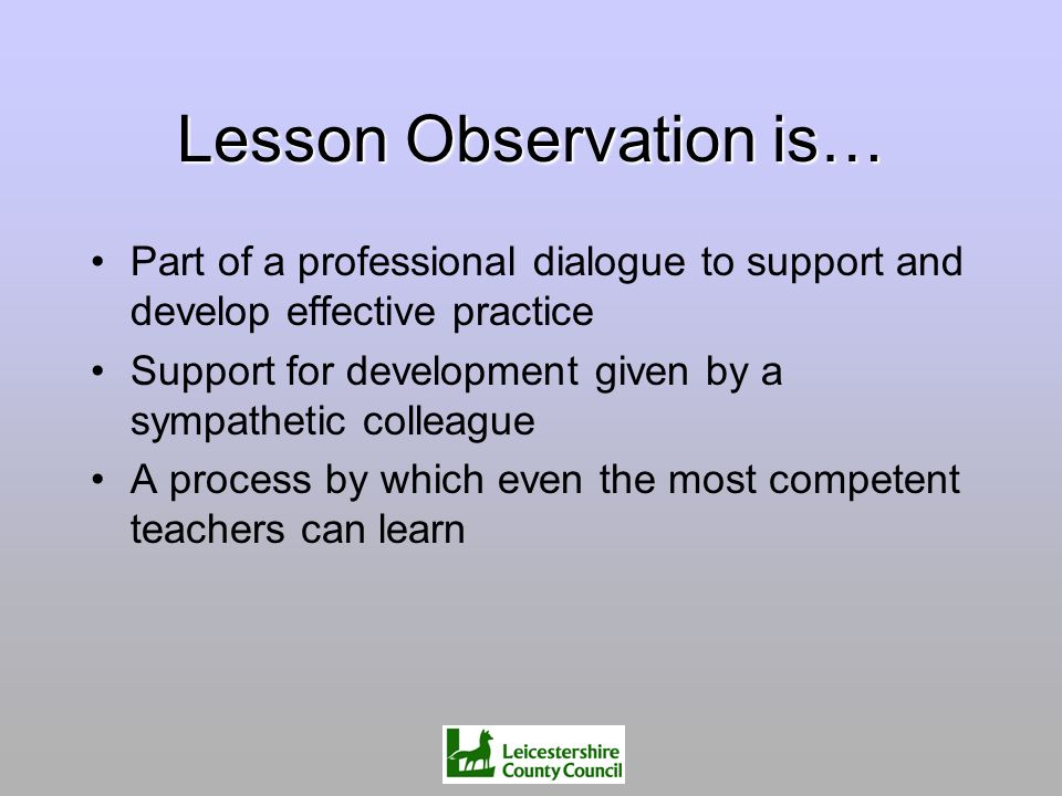 Lesson Observation is…