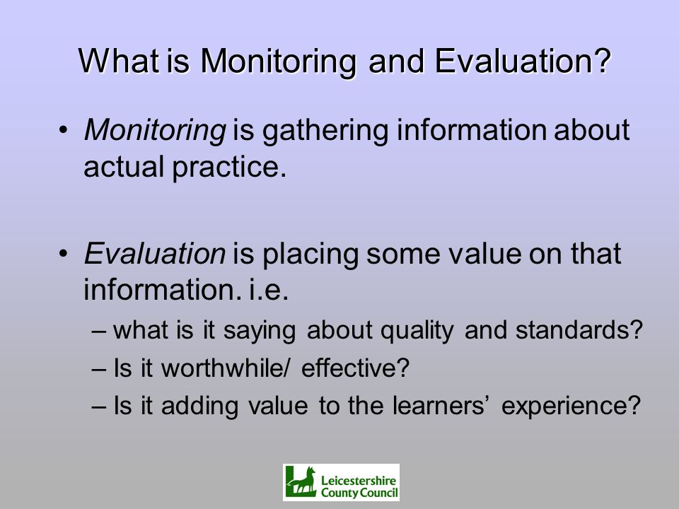 What is Monitoring and Evaluation