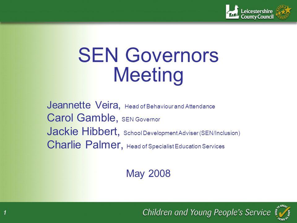 SEN Governors Meeting Carol Gamble, SEN Governor