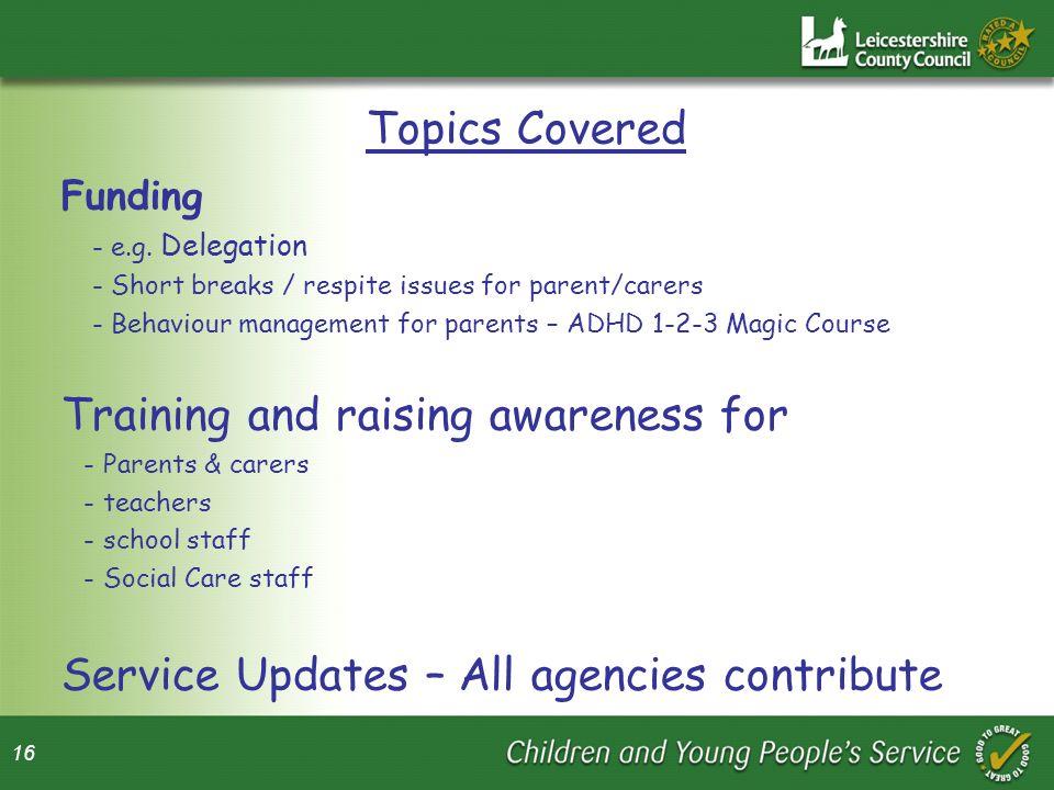 Training and raising awareness for