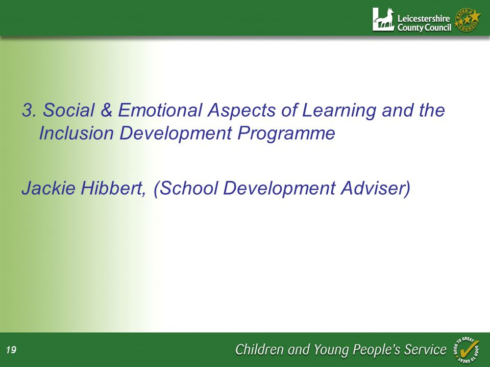 3. Social & Emotional Aspects of Learning and the Inclusion Development Programme