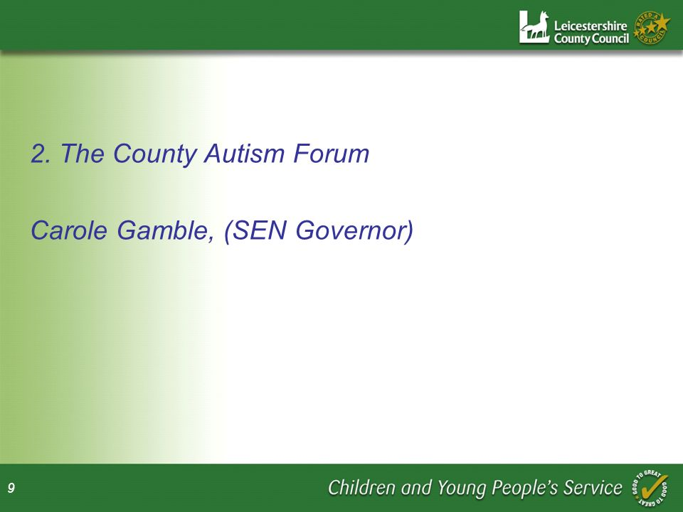 2. The County Autism Forum