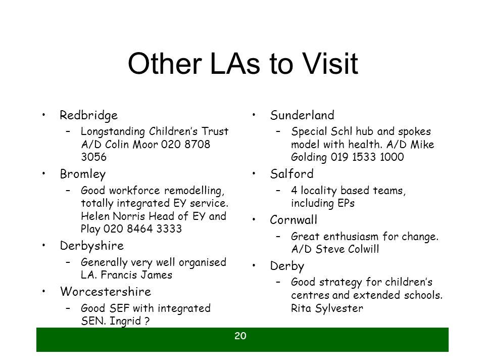 Other LAs to Visit Redbridge Bromley Derbyshire Worcestershire