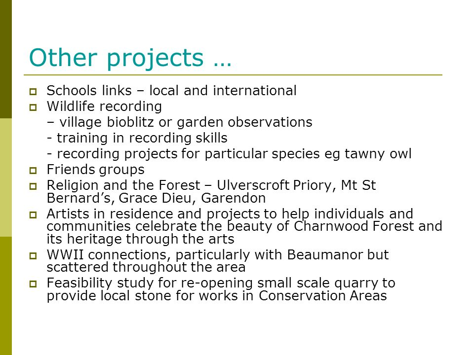 Other projects … Schools links – local and international