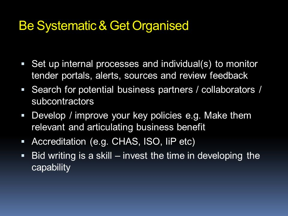 Be Systematic & Get Organised