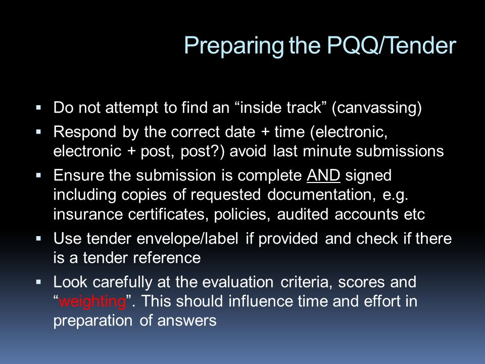 Preparing the PQQ/Tender