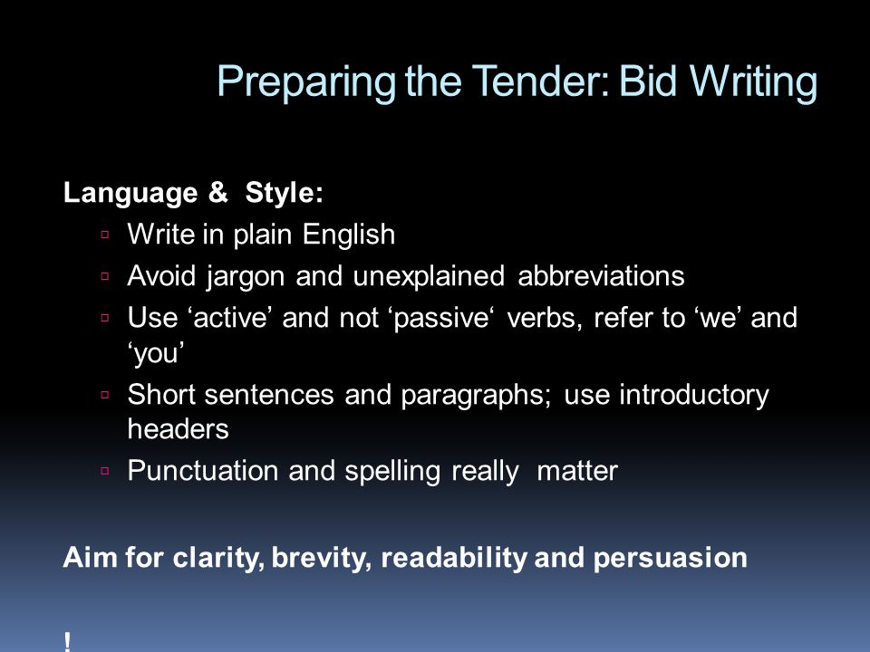 Preparing the Tender: Bid Writing
