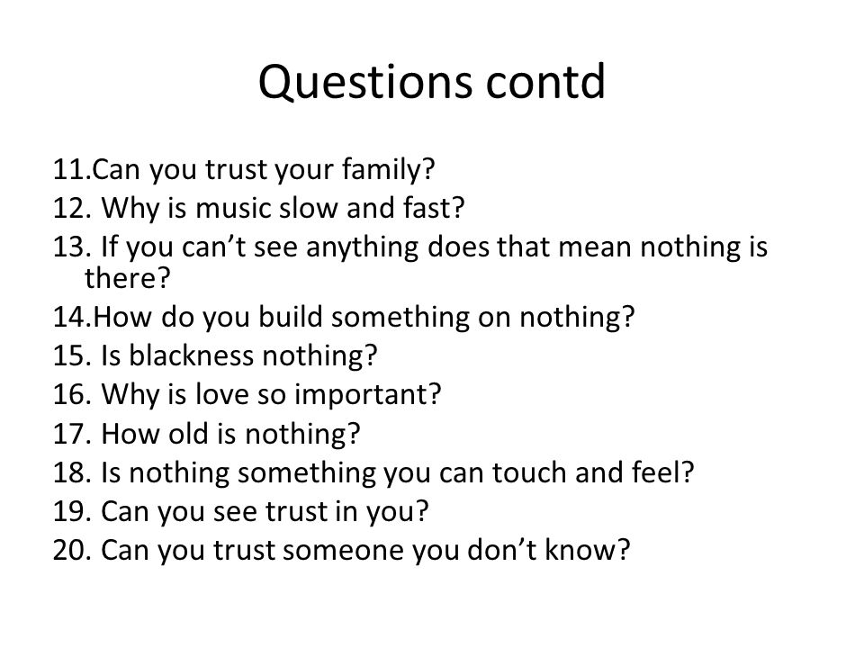 Questions contd