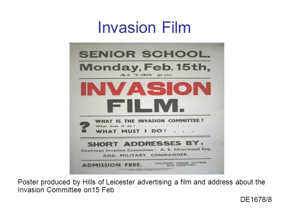 Invasion Film Poster produced by Hills of Leicester advertising a film and address about the Invasion Committee on15 Feb.