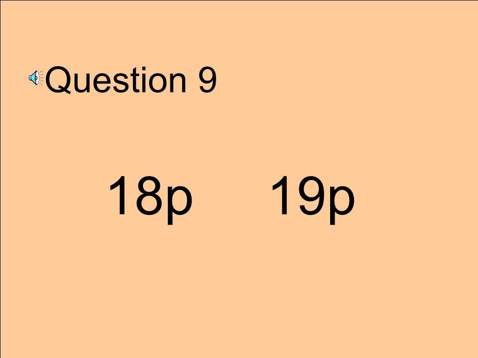 Question 9 18p 19p