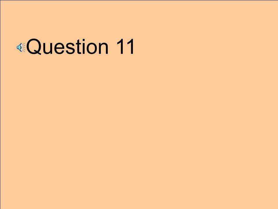 Question 11
