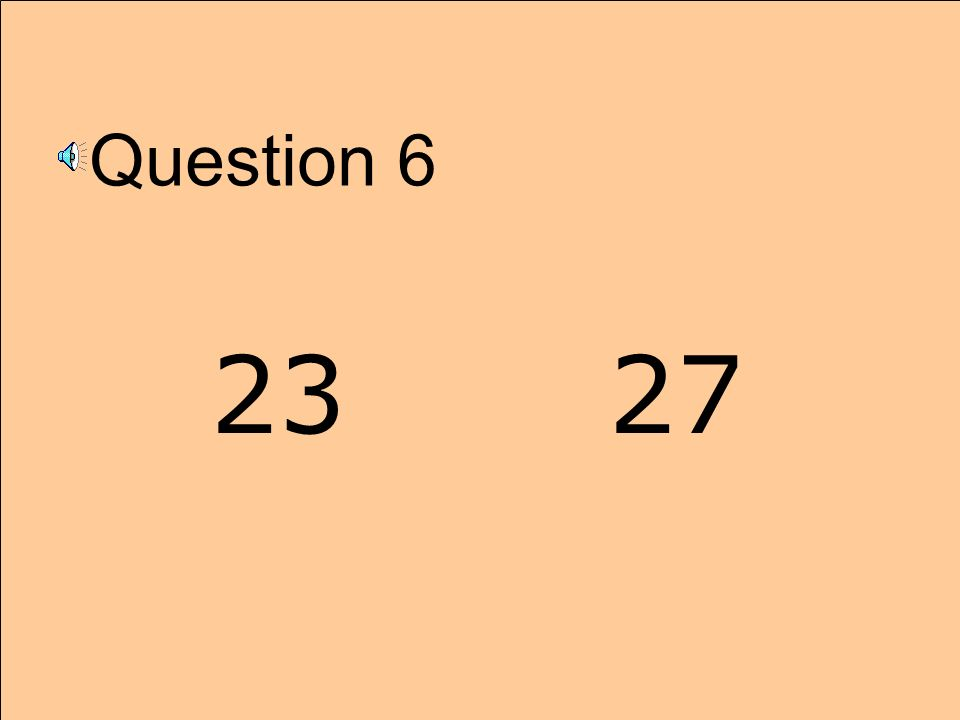Question 6 23 27
