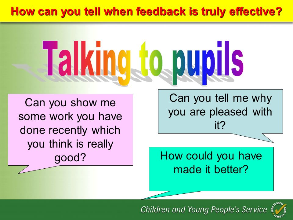 How can you tell when feedback is truly effective
