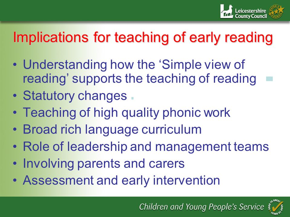 Implications for teaching of early reading