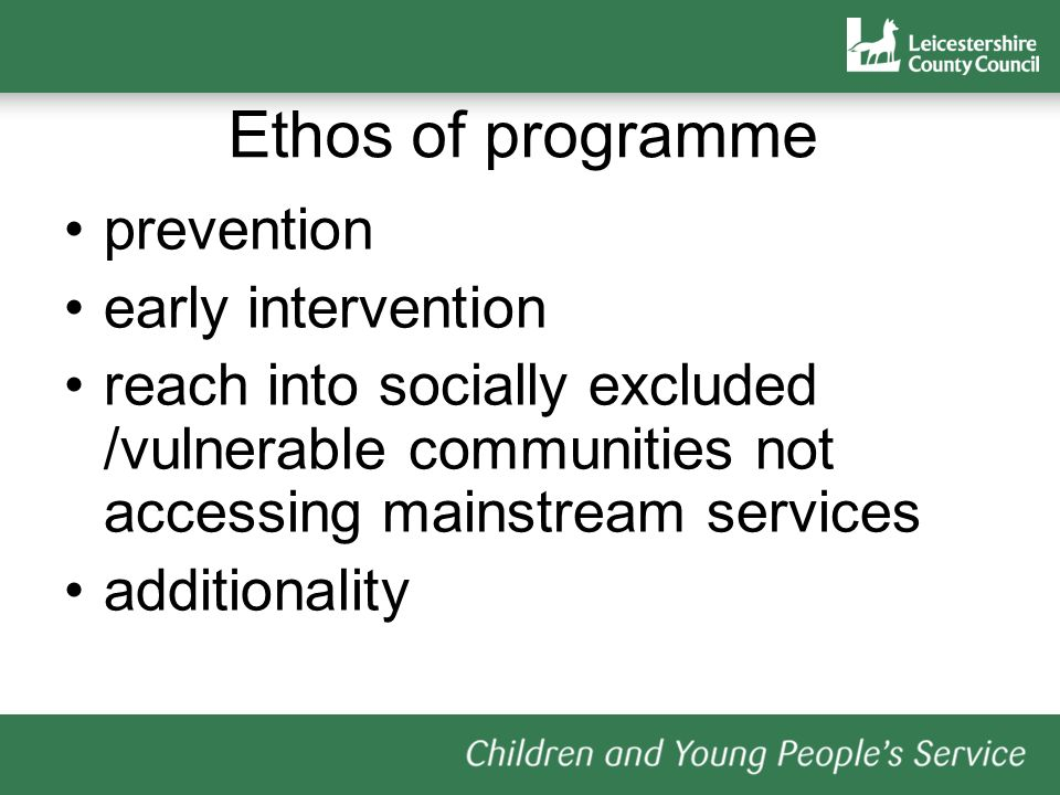 Ethos of programme prevention early intervention