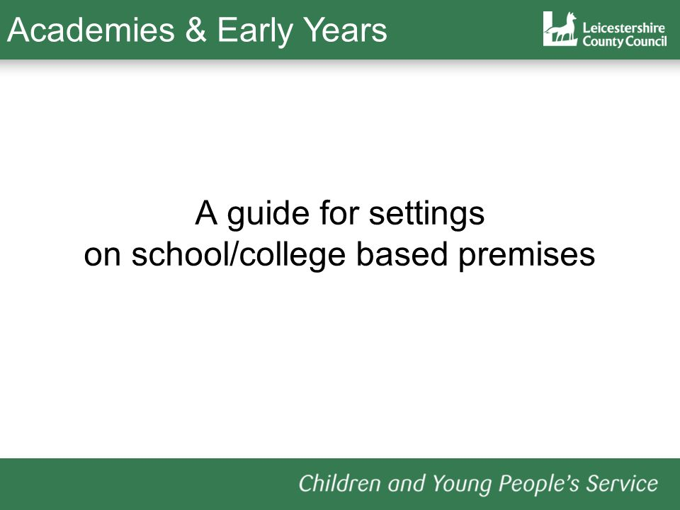 A guide for settings on school/college based premises