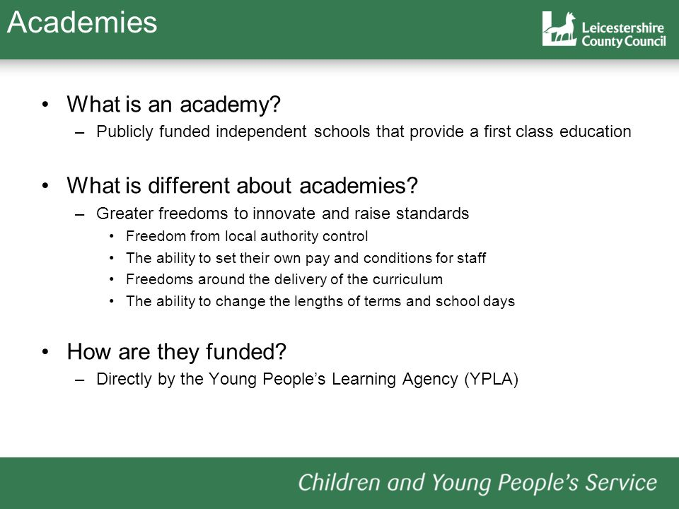 Academies What is an academy What is different about academies