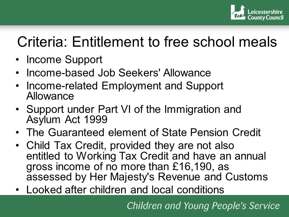 Criteria: Entitlement to free school meals