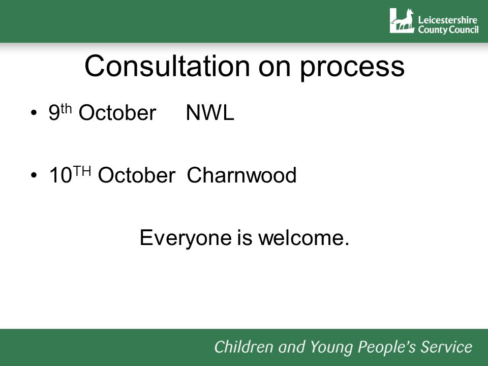 Consultation on process