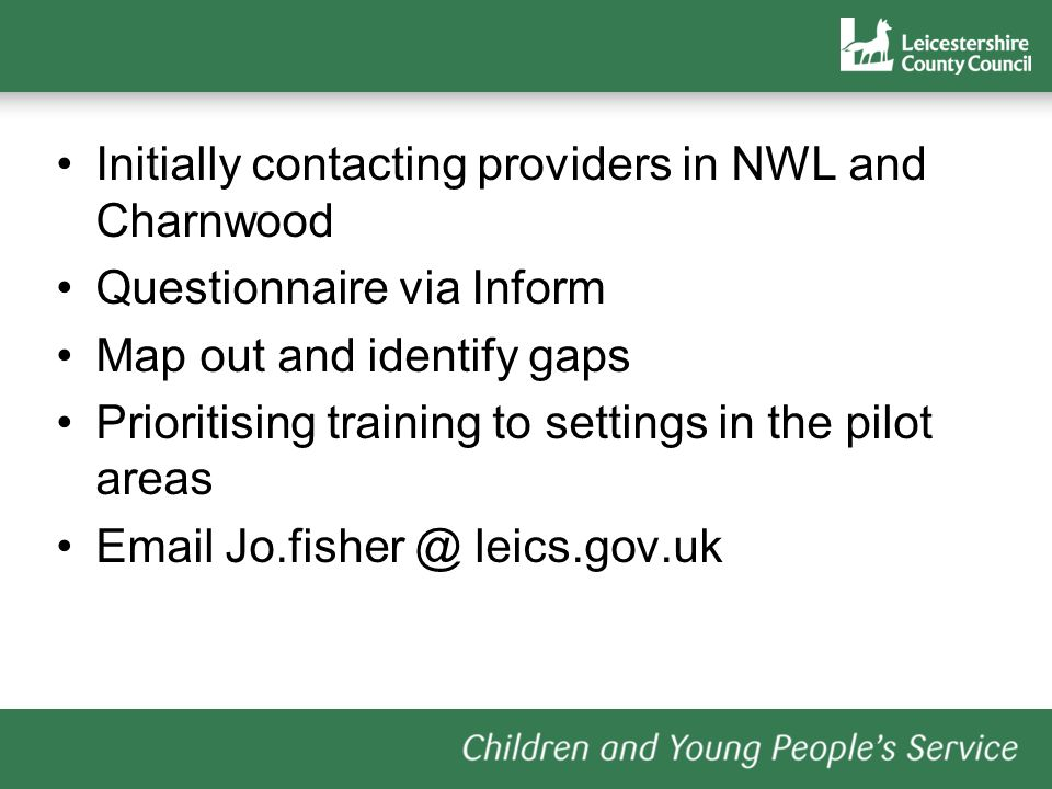 Initially contacting providers in NWL and Charnwood