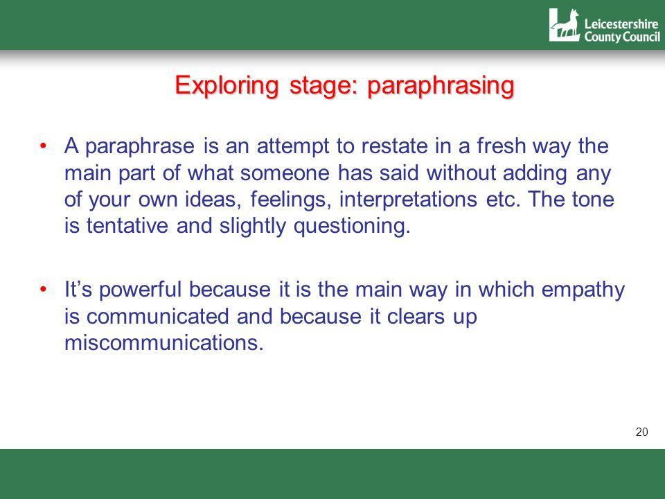 Exploring stage: paraphrasing