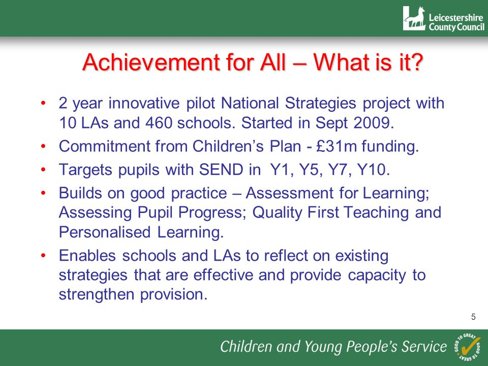 Achievement for All – What is it
