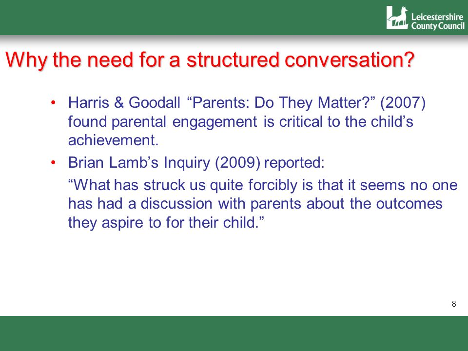 Why the need for a structured conversation