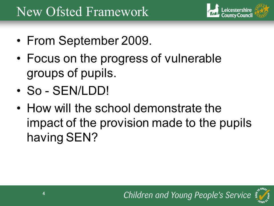New Ofsted Framework From September 2009.