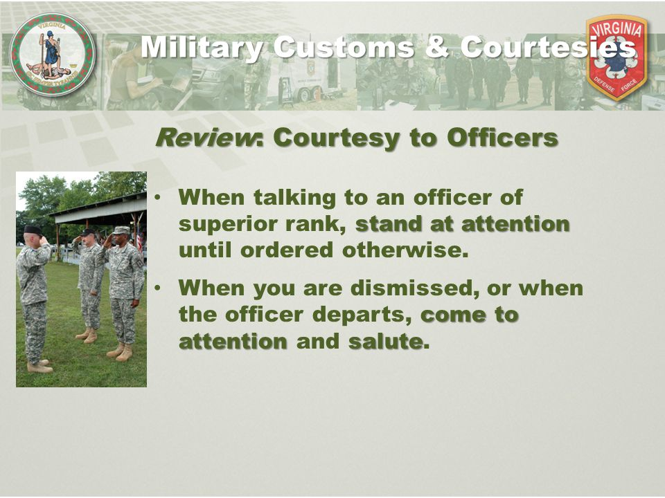 military courtesy and customs A army customs, courtesies, and traditions training support package for america's army military expertise, honorable service, esprit de corps.