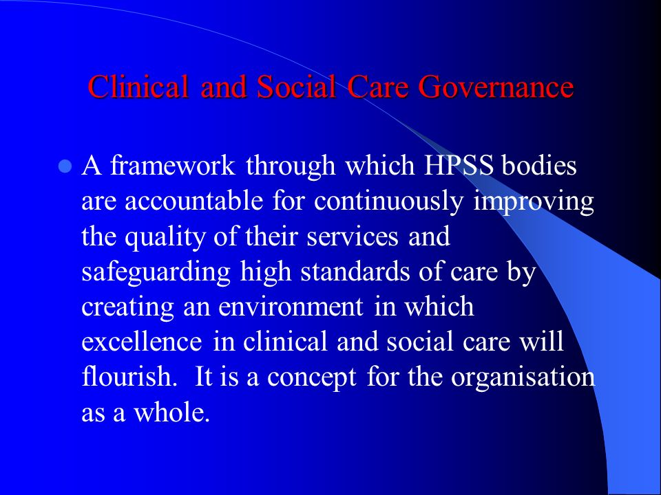 Clinical and Social Care Governance