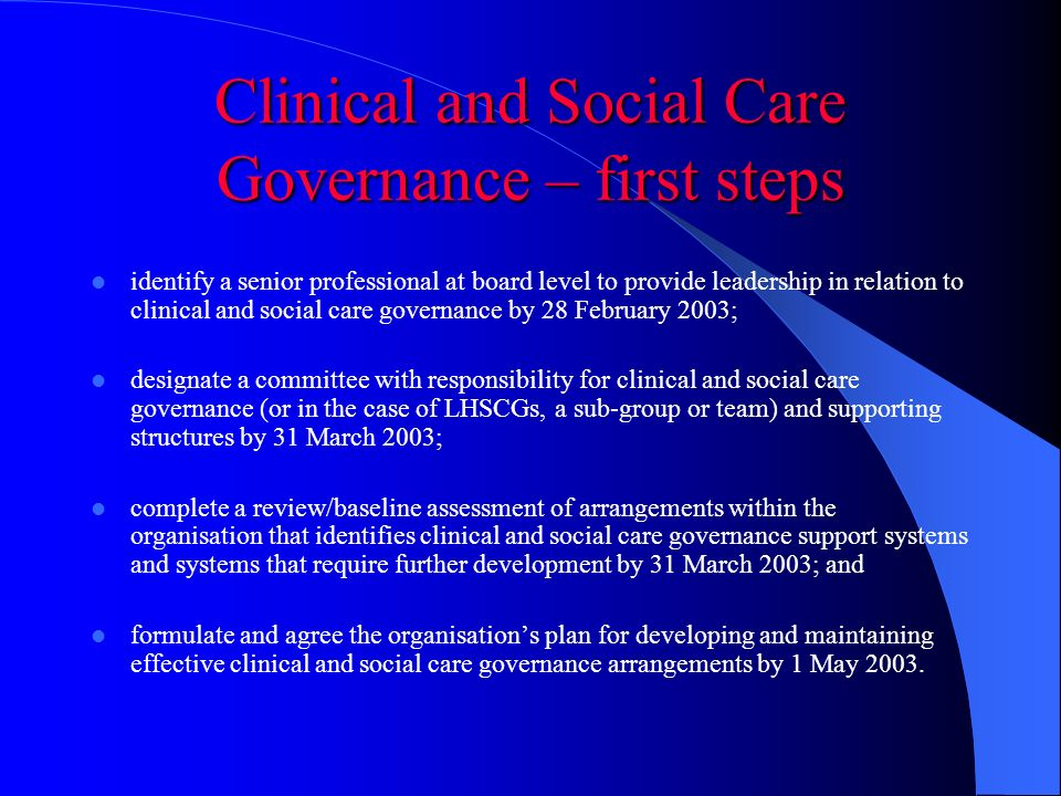 Clinical and Social Care Governance – first steps