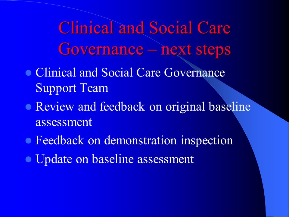 Clinical and Social Care Governance – next steps