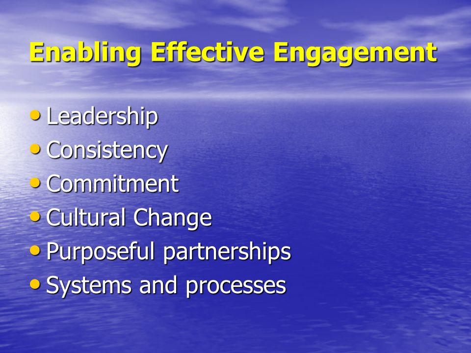 Enabling Effective Engagement