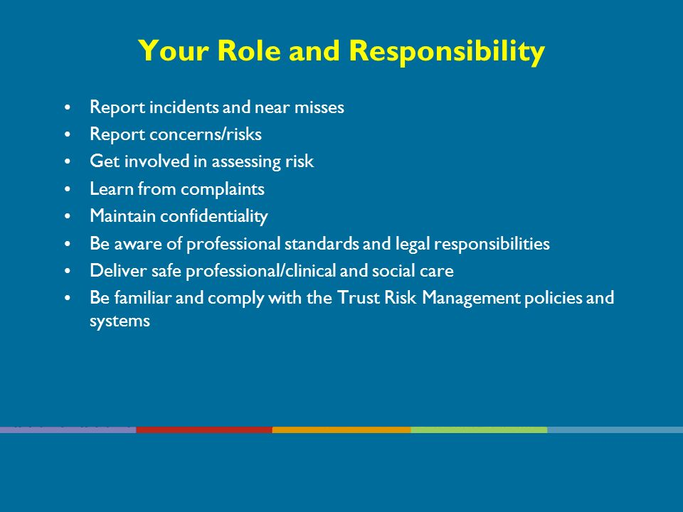 Your Role and Responsibility