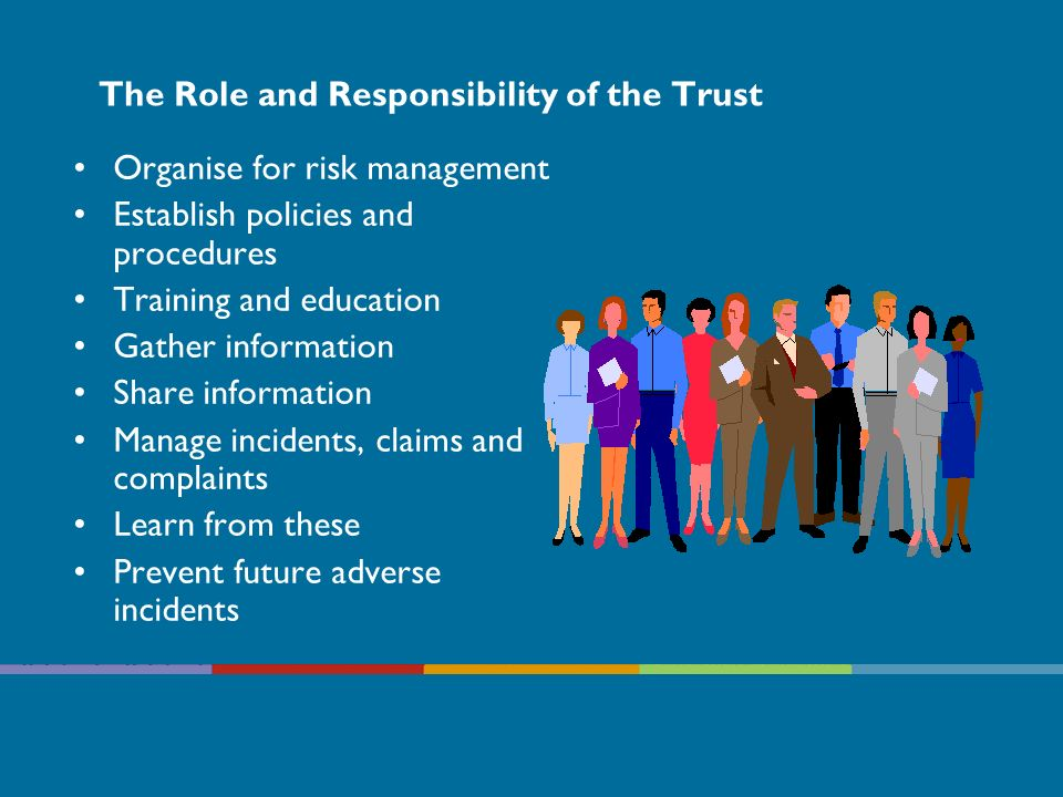 The Role and Responsibility of the Trust