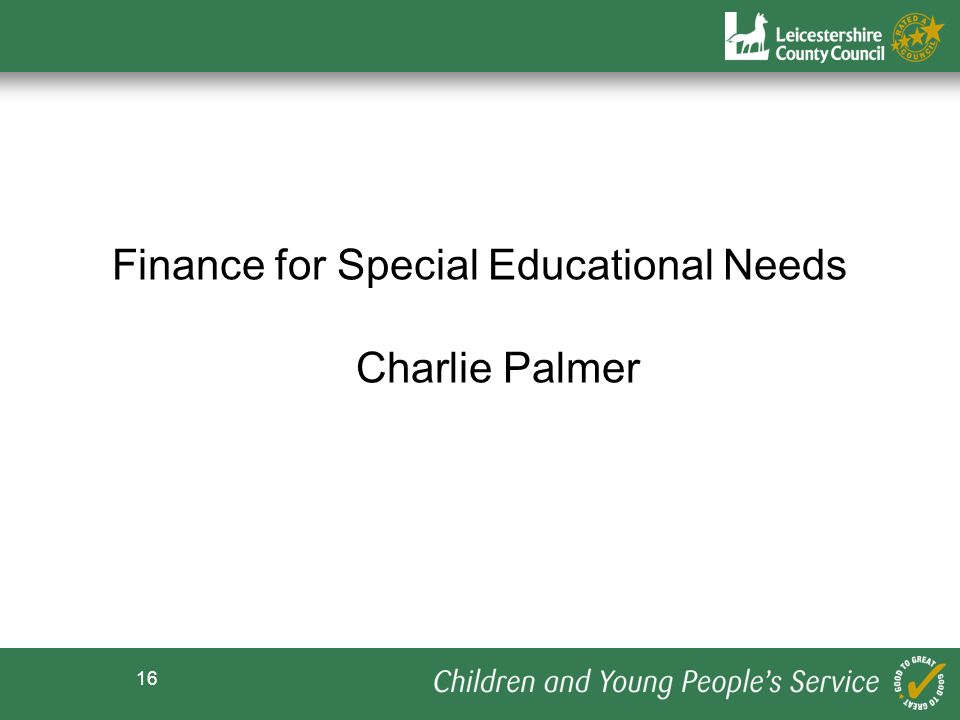 Finance for Special Educational Needs Charlie Palmer