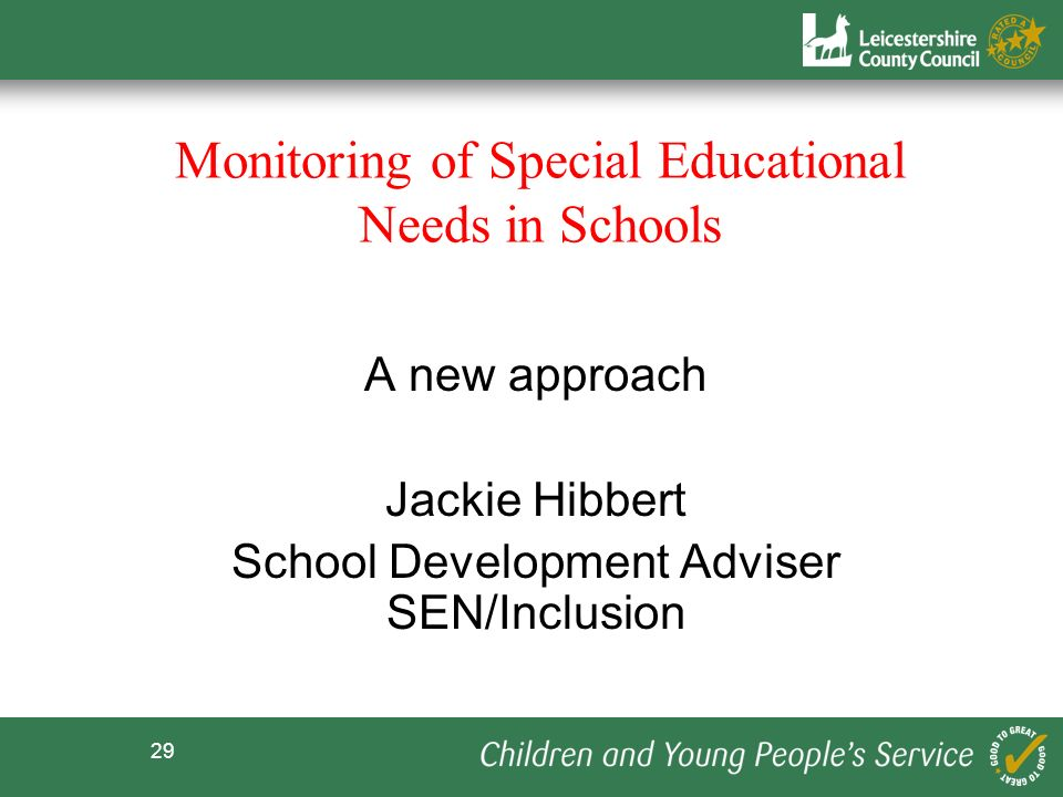 Monitoring of Special Educational Needs in Schools