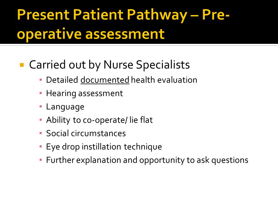 Present Patient Pathway – Pre-operative assessment