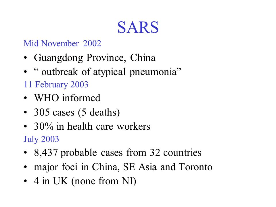 SARS Guangdong Province, China outbreak of atypical pneumonia