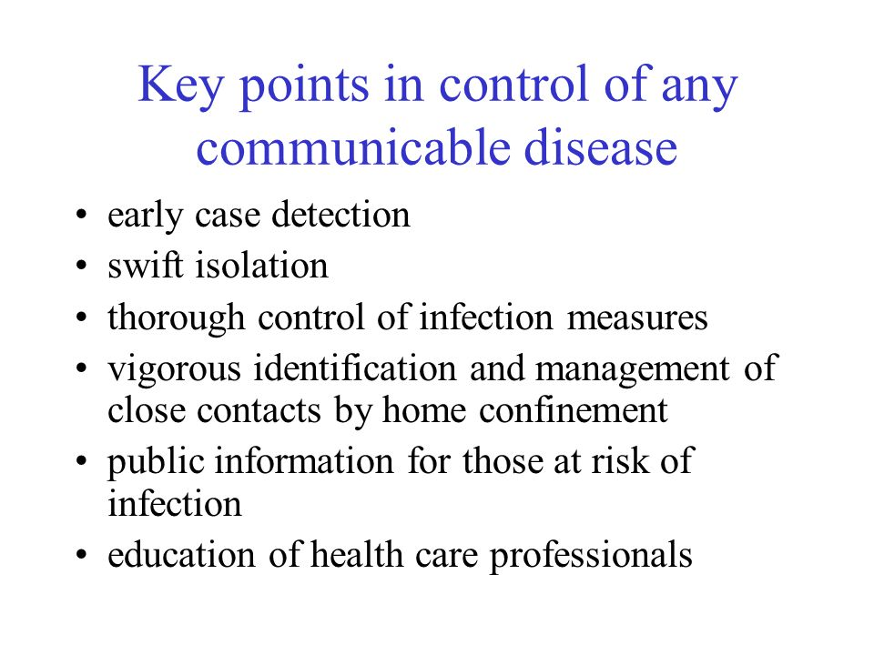 Key points in control of any communicable disease