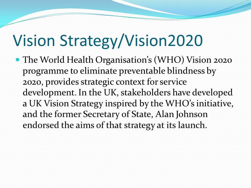 Vision Strategy/Vision2020