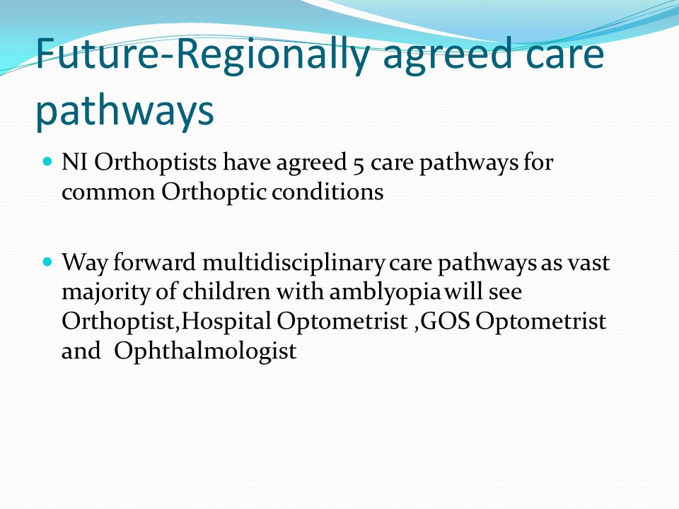 Future-Regionally agreed care pathways