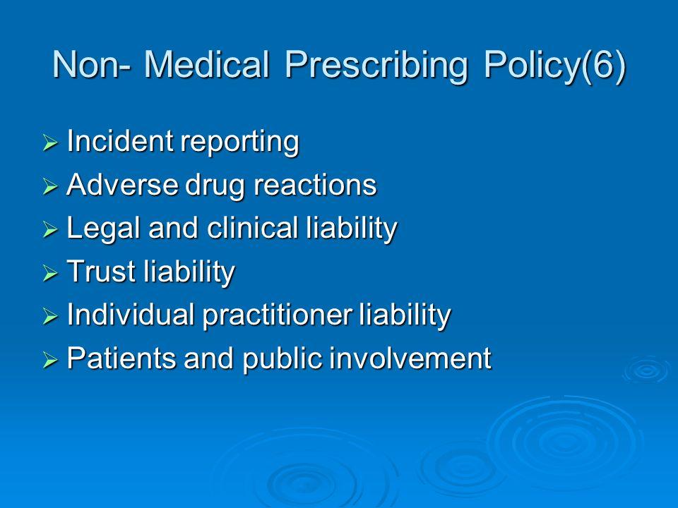 Non- Medical Prescribing Policy(6)