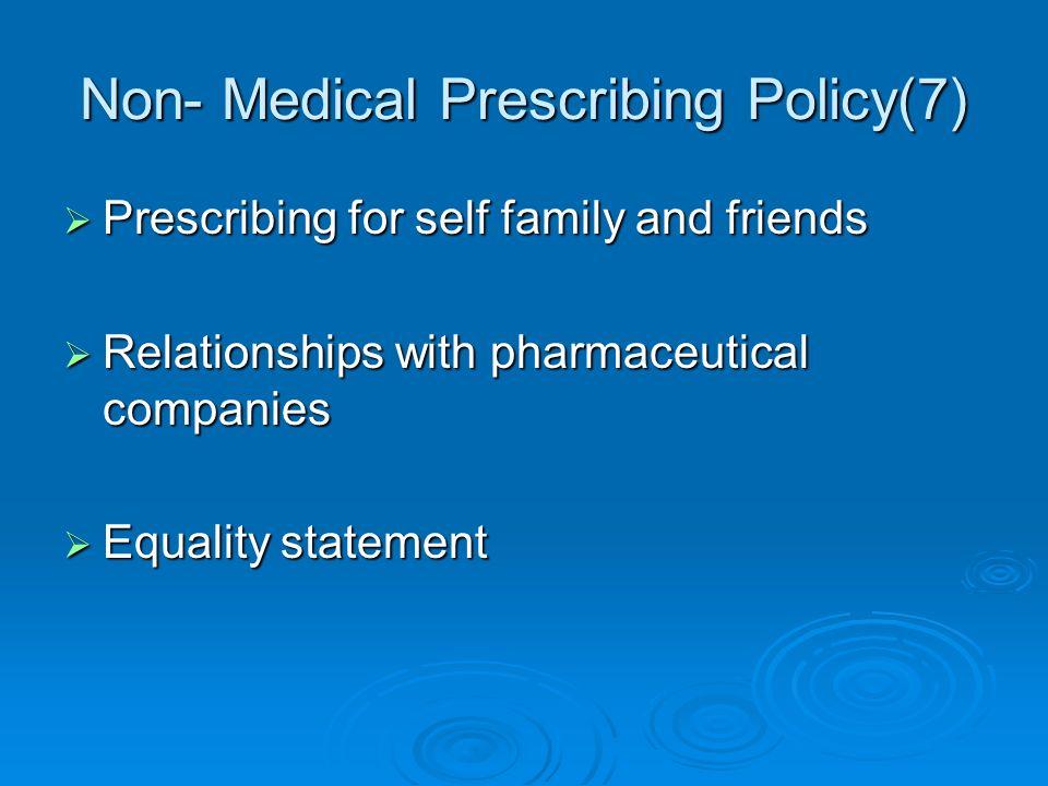 Non- Medical Prescribing Policy(7)