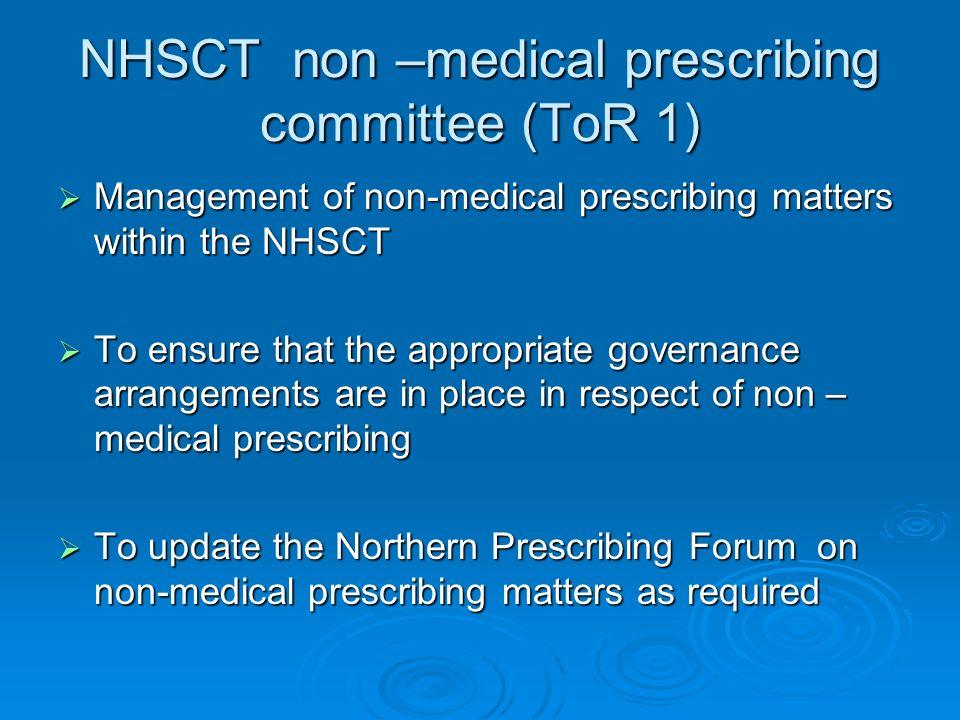 NHSCT non –medical prescribing committee (ToR 1)