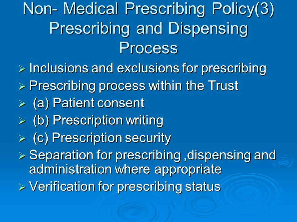 Non- Medical Prescribing Policy(3) Prescribing and Dispensing Process