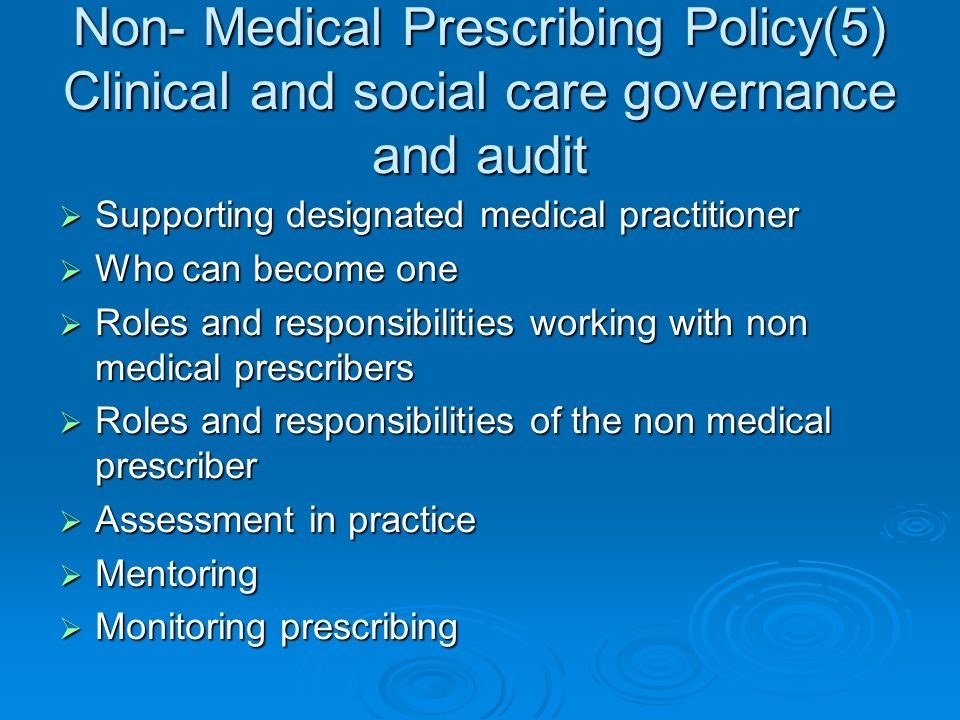 Non- Medical Prescribing Policy(5) Clinical and social care governance and audit