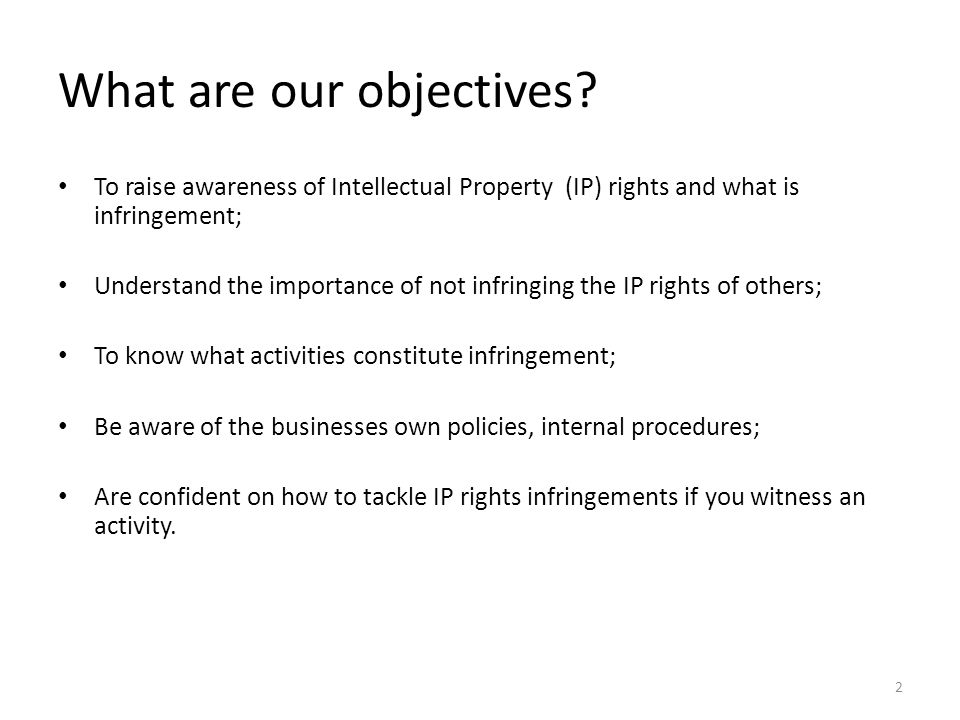 What are our objectives